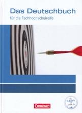Das Deutschbuch für die Fachhochschulreife
